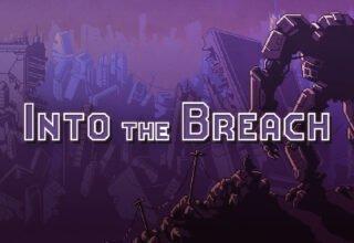 Into The Breach,25 TL'lik Oyun Ücretsiz Oldu!
